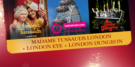 Madame Tussauds London Dungeon & London Eye