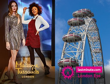 Madame Tussauds & London Eye
